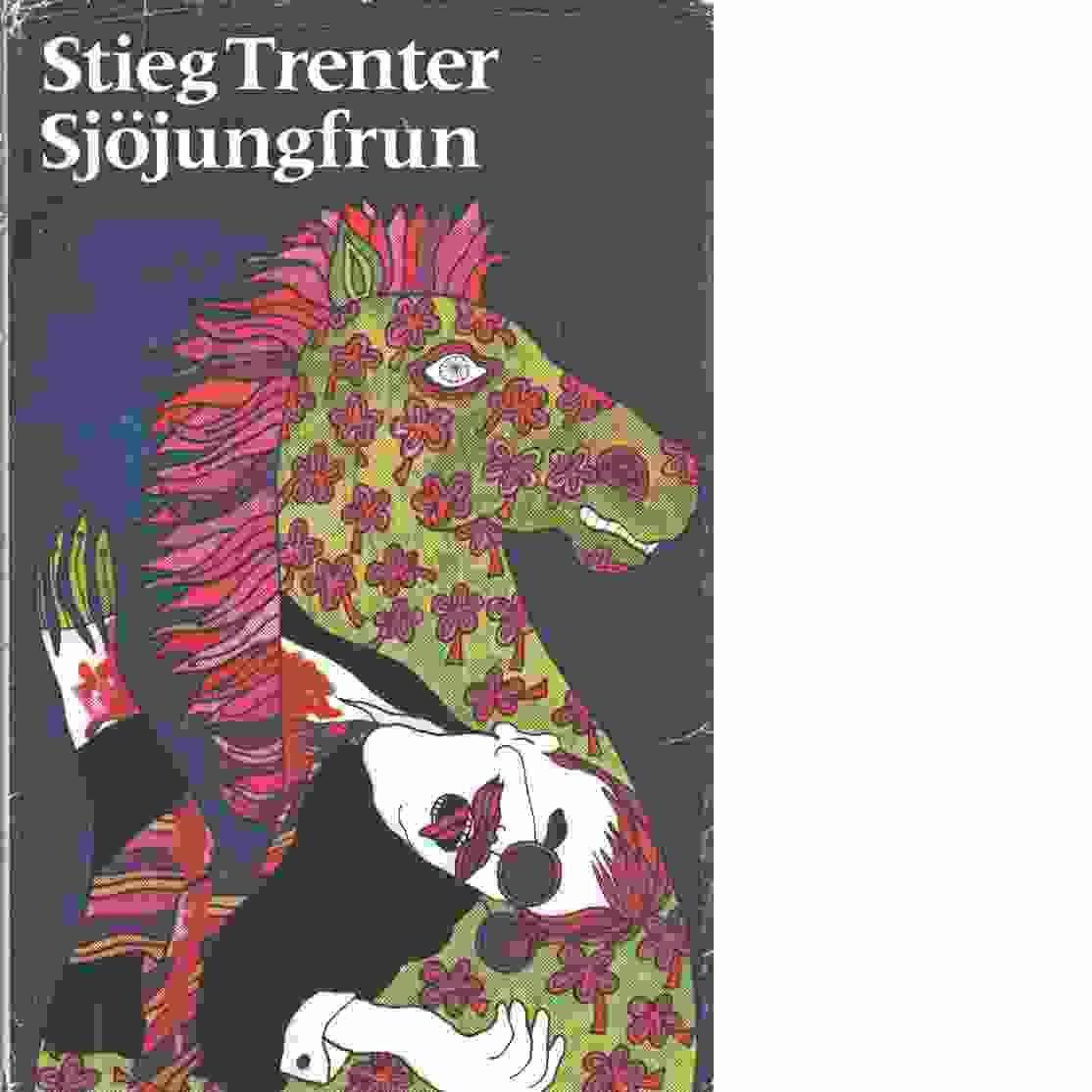 Sjöjungfrun : detektivroman - Trenter, Stieg