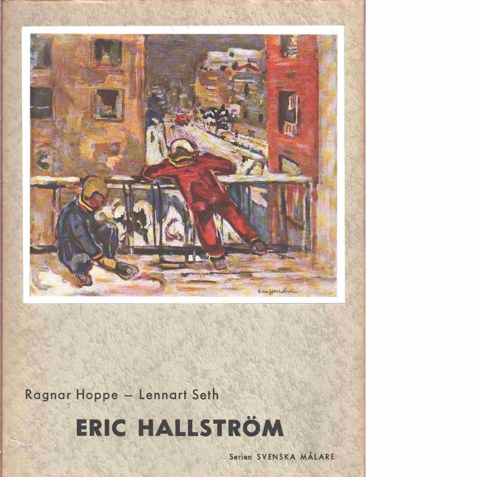 Eric Hallström - Hoppe, Ragnar och Seth, Lennart