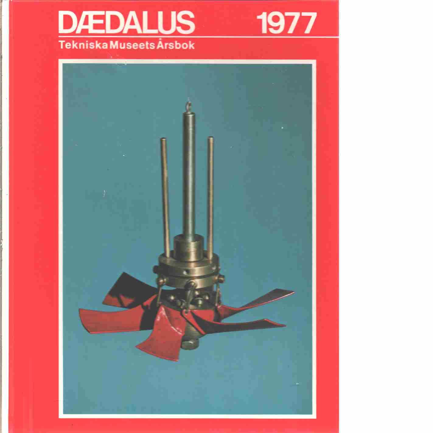 Dædalus : Tekniska museets årsbok. 1977 - Red.