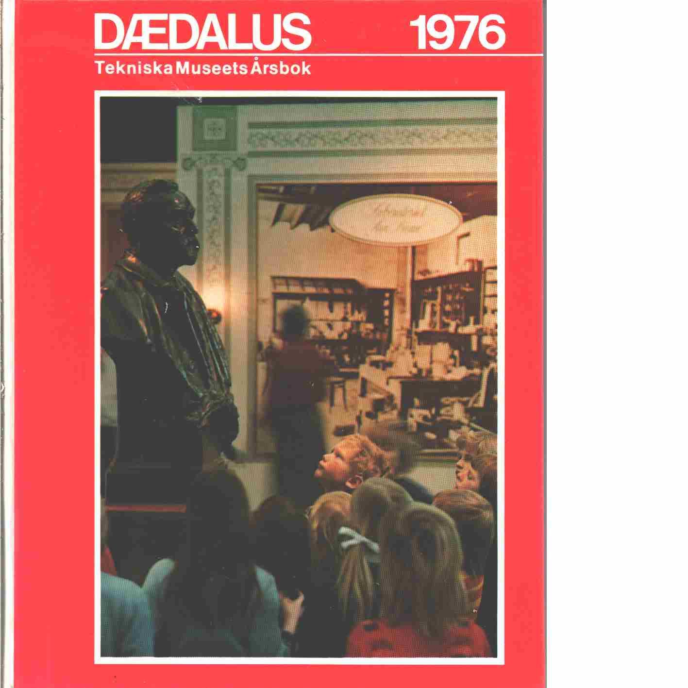 Dædalus : Tekniska museets årsbok. 1976 - Red.