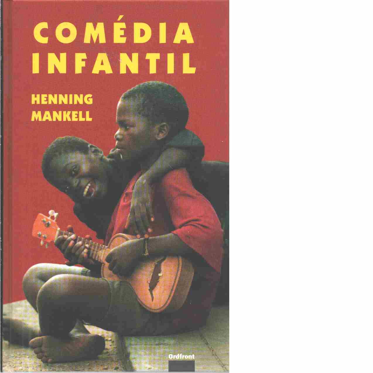 Comédia infantil  - Mankell, Henning