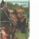 Rikstotoboken. 1987 - Red. Ängermark, Lars och Ljungek, Elis