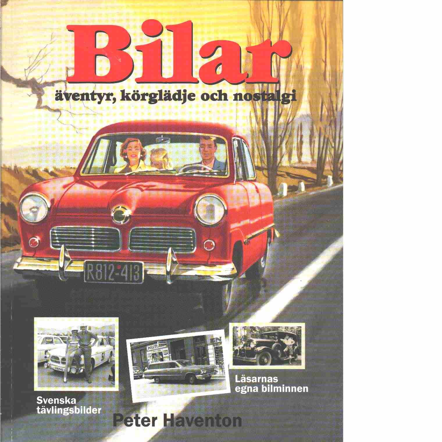 Bilar : frihet, körglädje och nostalgi - Haventon, Peter