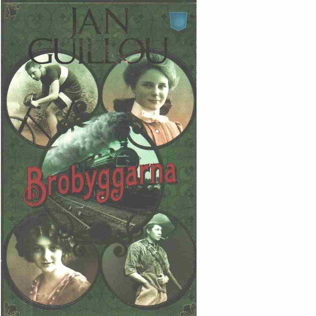 Brobyggarna - Guillou, Jan