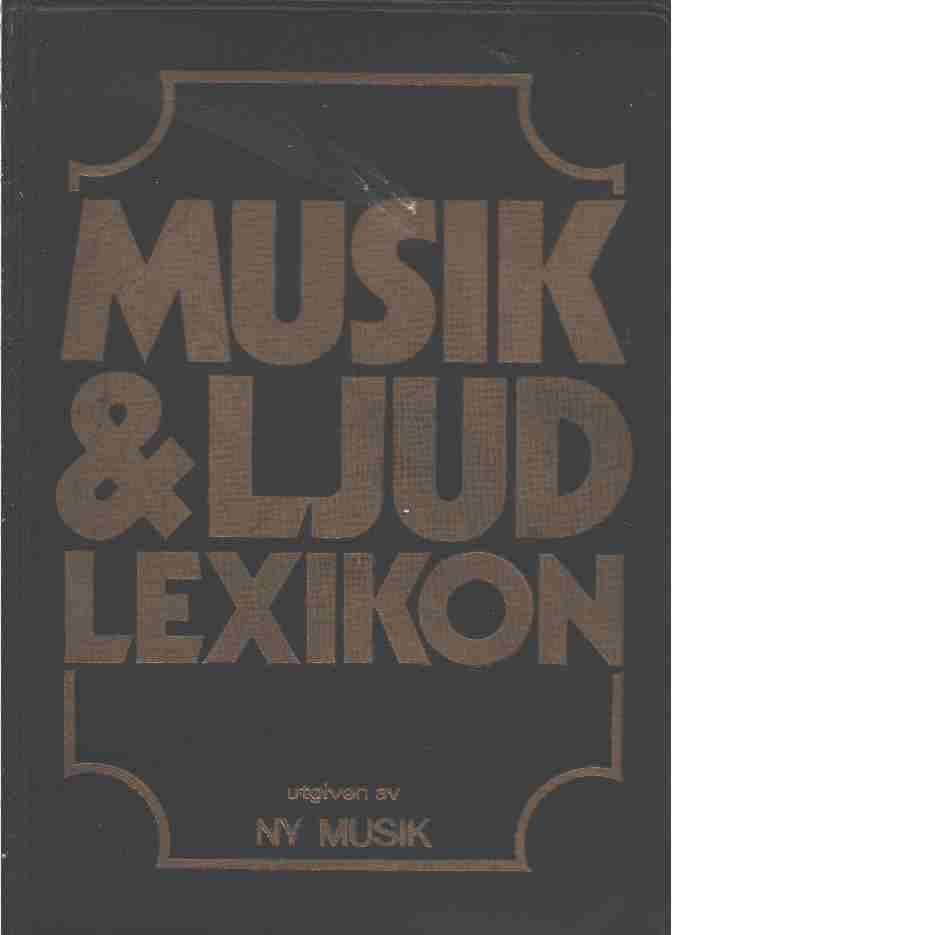 Musik- & ljudlexikon - Lundblad, Christer och Borgström, Björn