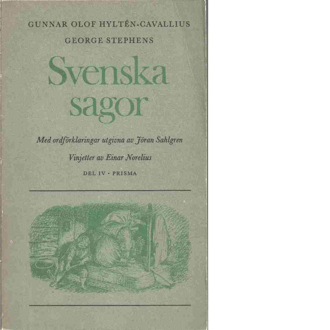 Svenska sagor. D. 4 - Red. Hyltén-Cavallius, Gunnar Olof