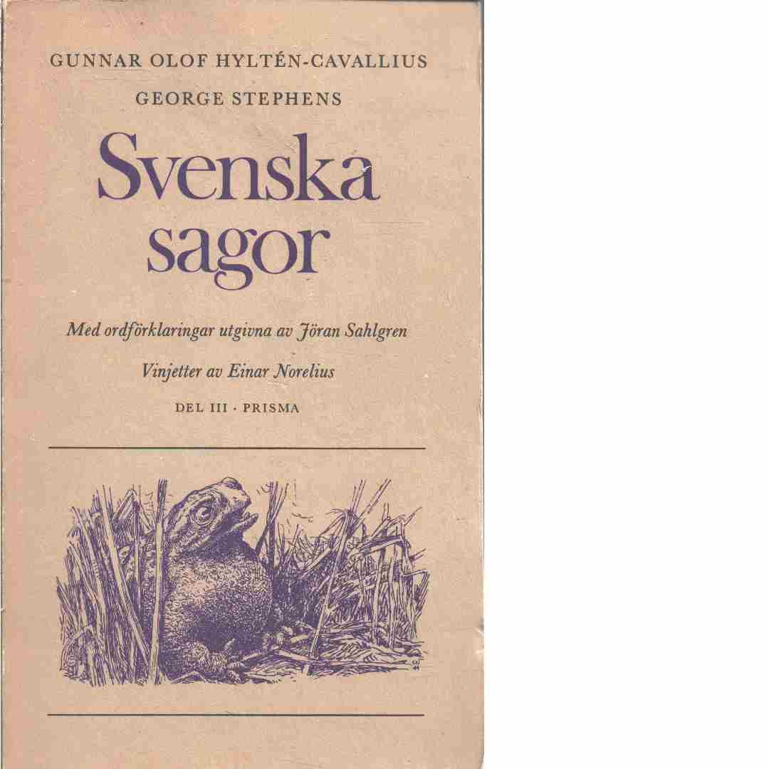 Svenska sagor. D. 3 - Red. Hyltén-Cavallius, Gunnar Olof