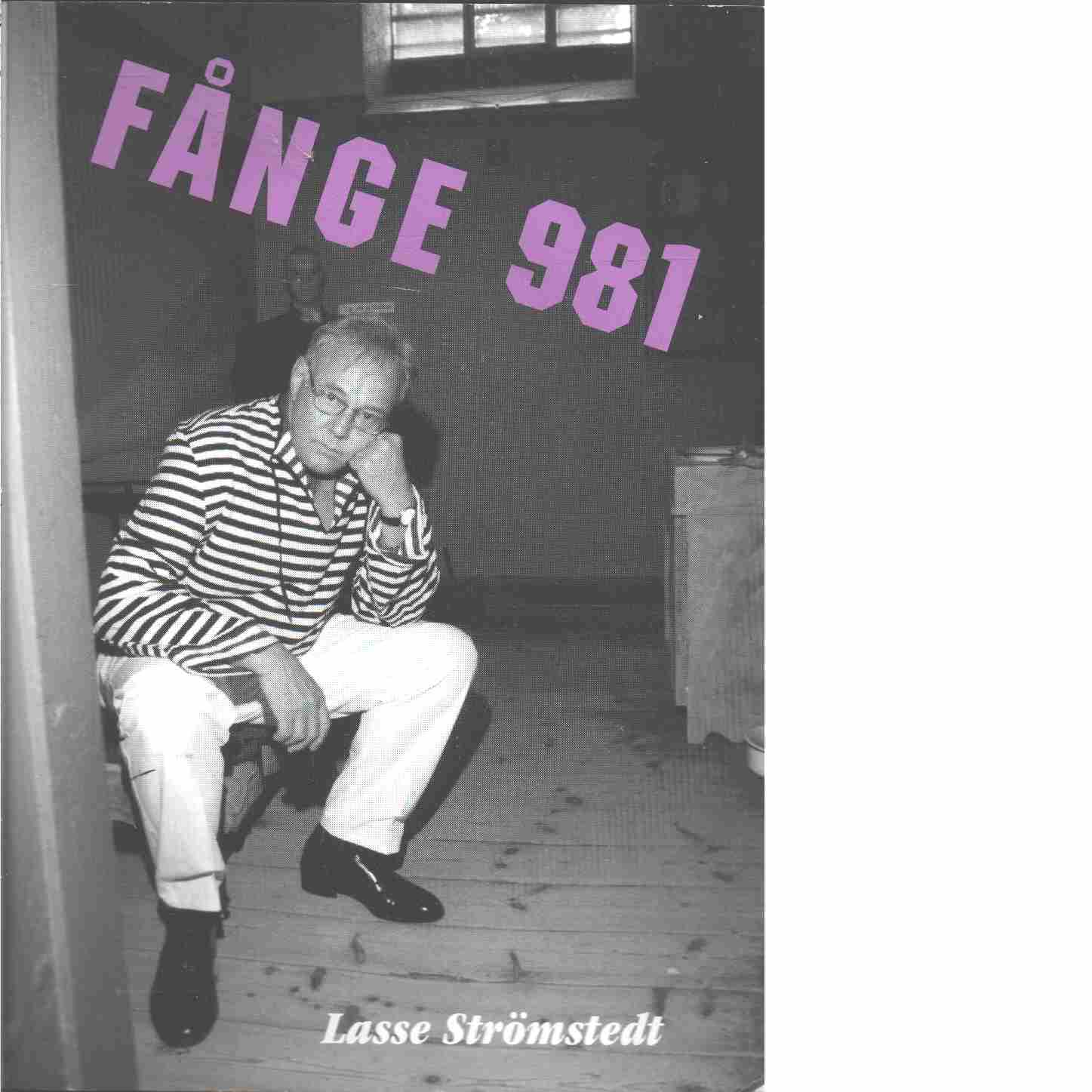 Fånge 981 - Strömstedt, Lasse