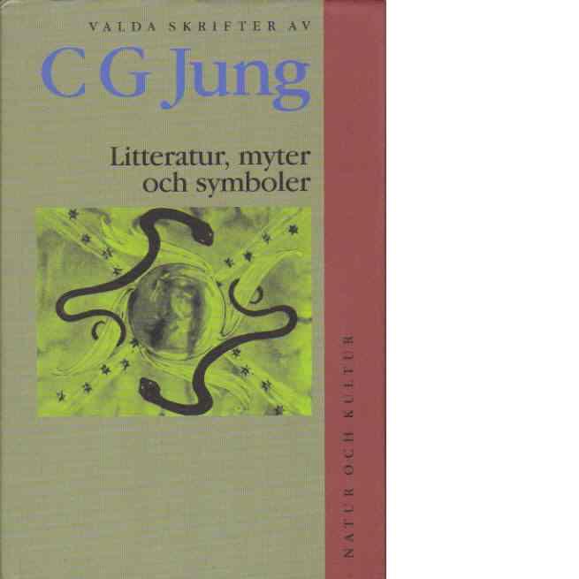 Valda skrifter - IX : Litteratur, myter och symboler - Jung, Carl Gustav