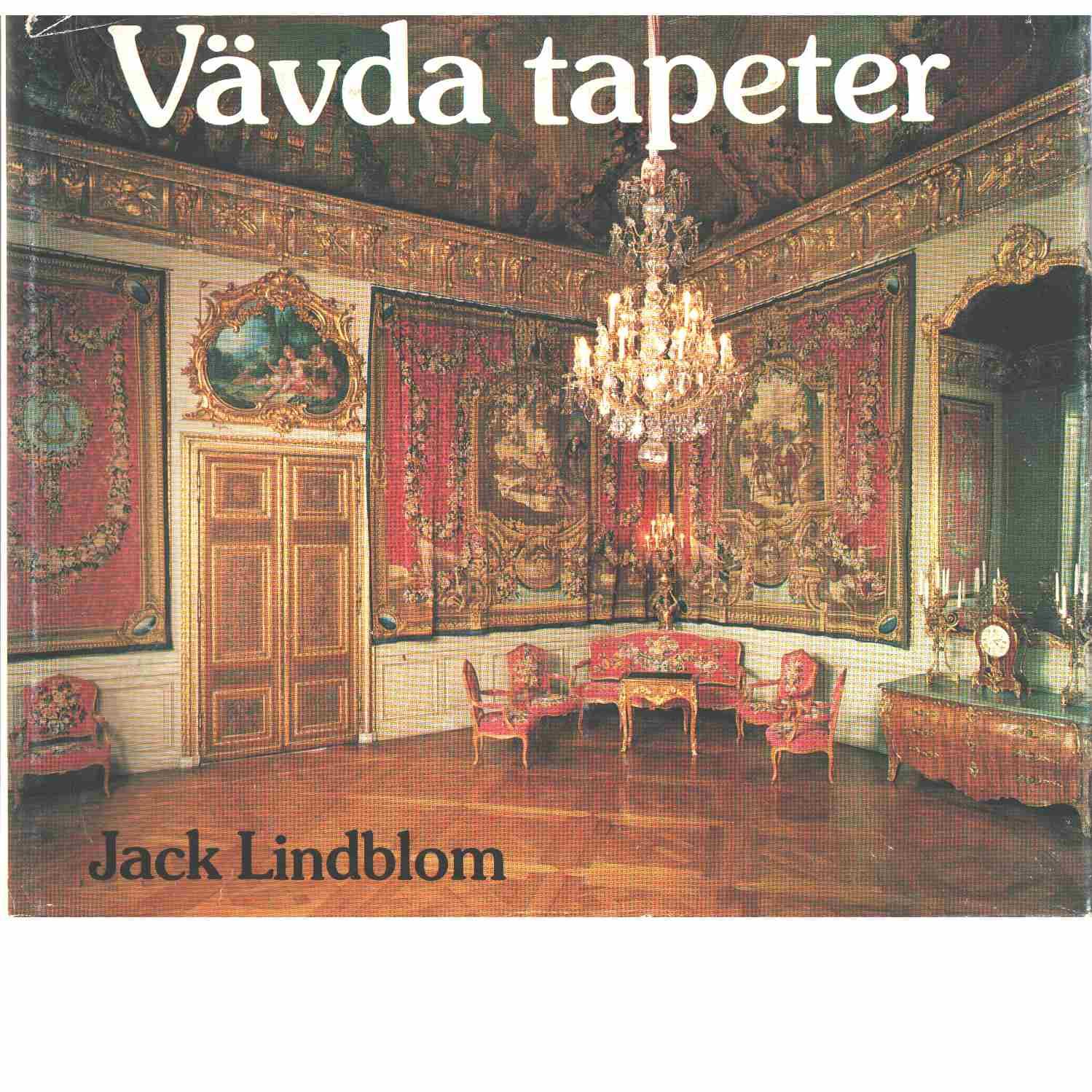 Vävda tapeter - Lindblom, Jack