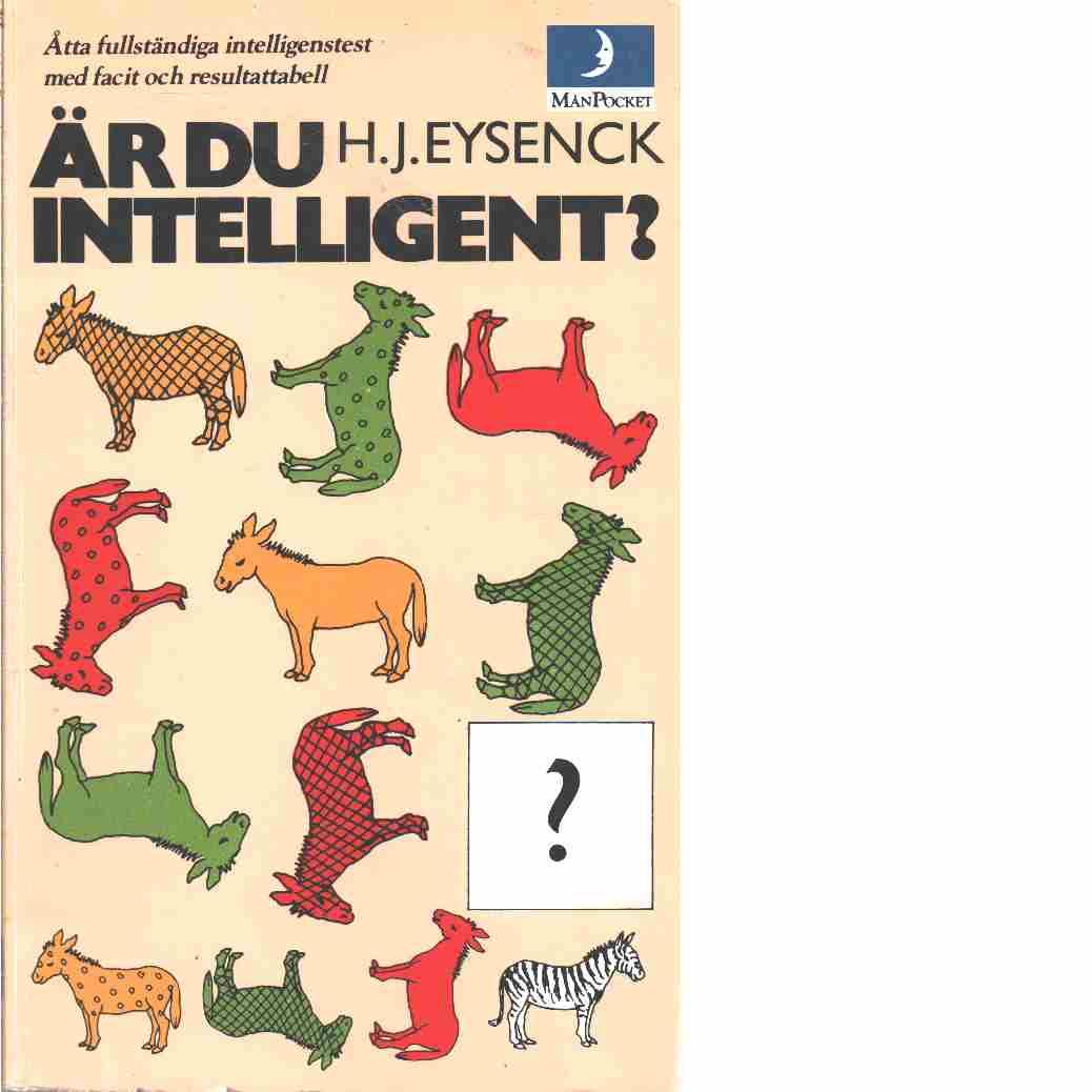 Är du intelligent? - Eysenck, Hans J.