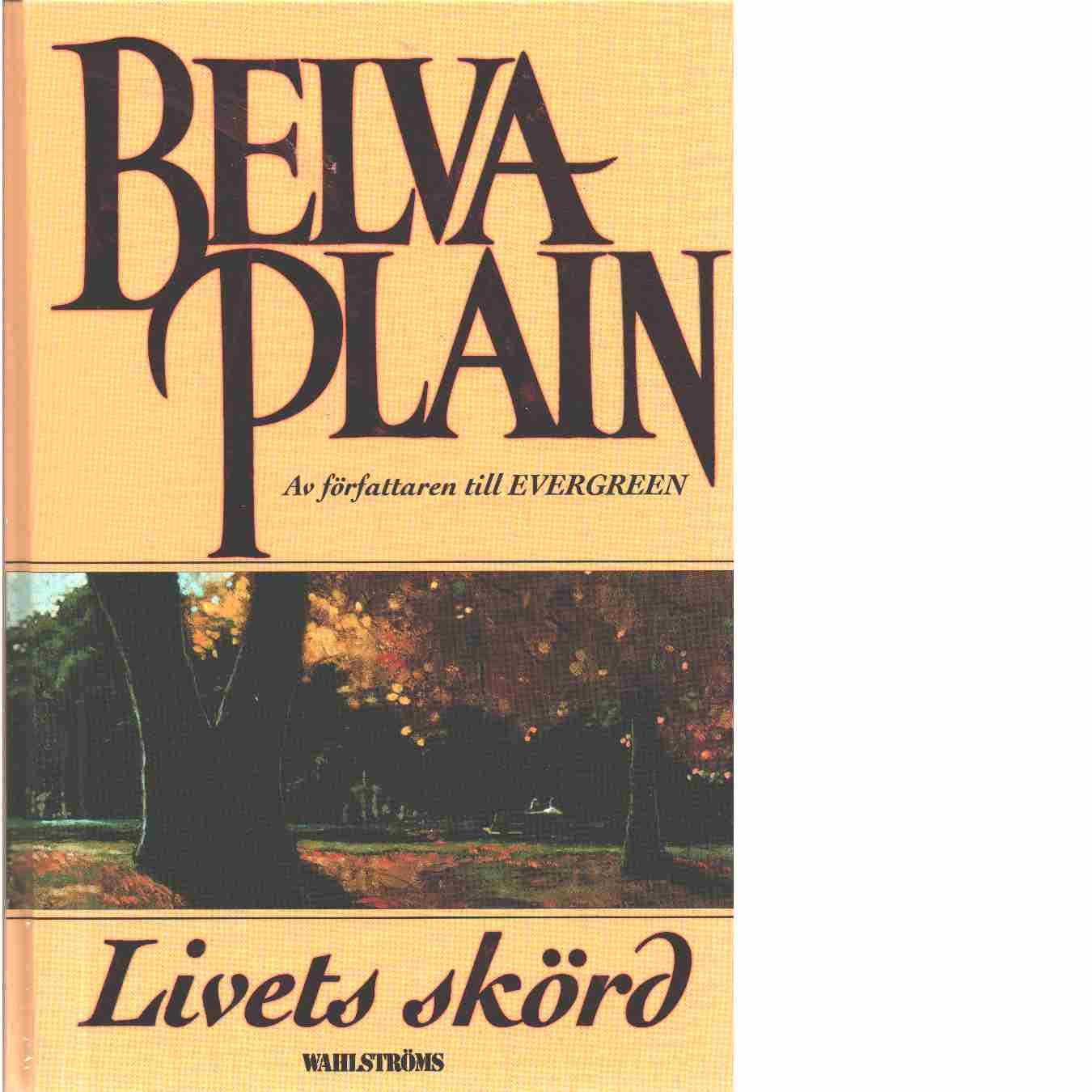 Livets skörd - Plain, Belva