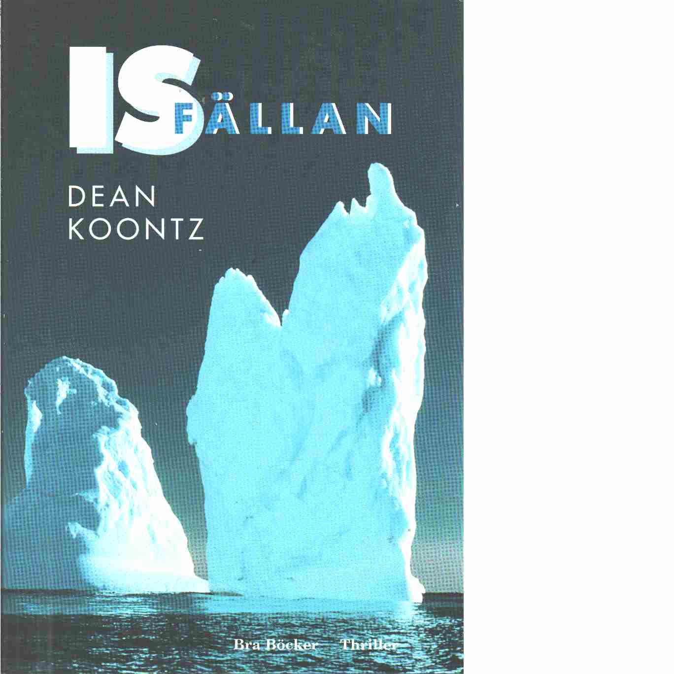 Isfällan - Koontz, Dean R.