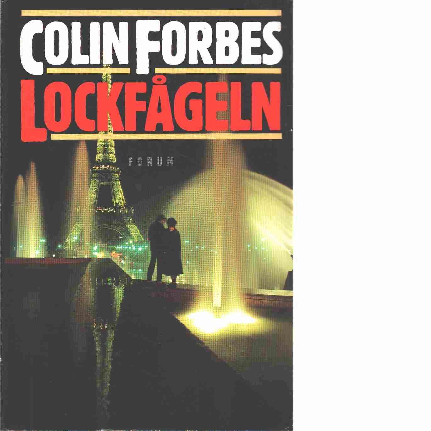 Lockfågeln  - Forbes, Colin