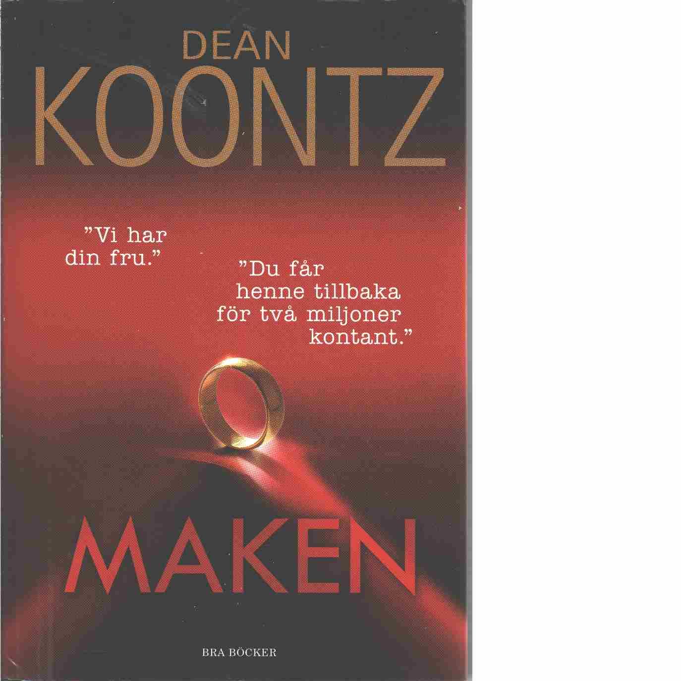 Maken - Koontz, Dean