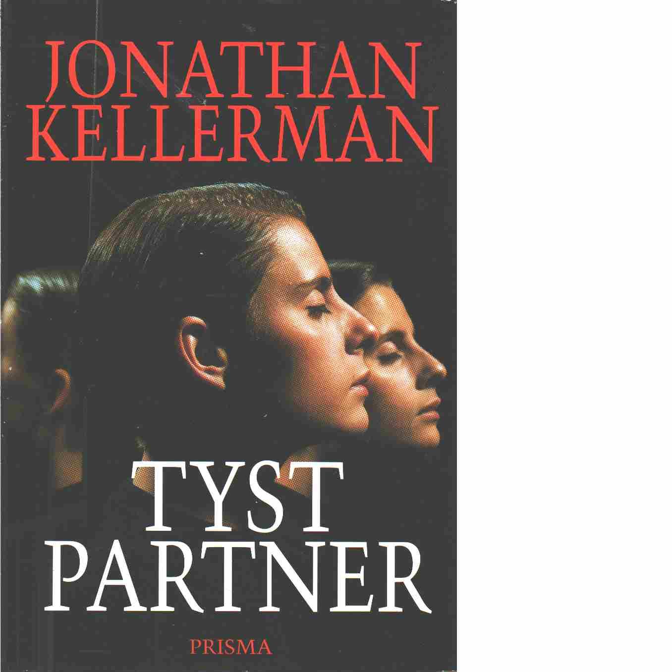Tyst partner  - Kellerman, Jonathan
