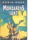 Berättelsen Om Fjärrskådarna : Mördarens Jakt 1 - Hobb, Robin