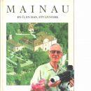 Mainau : en ö, en man, ett livsverk - Bolinder, Barbro