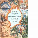 Forna dagars Sverige. [III], Kulturhistorisk bilderbok om Frihetstid och gustaviansk tid - Näsström, Gustaf