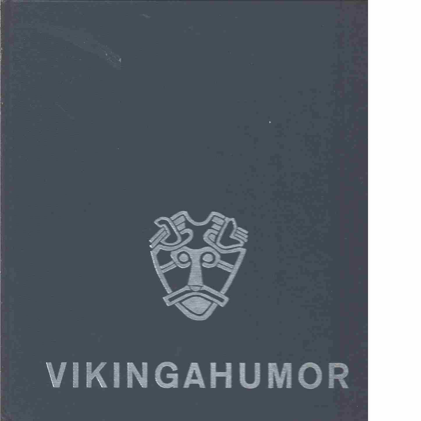 Vikingahumor : berättelser - Red. Ohlmarks, Åke