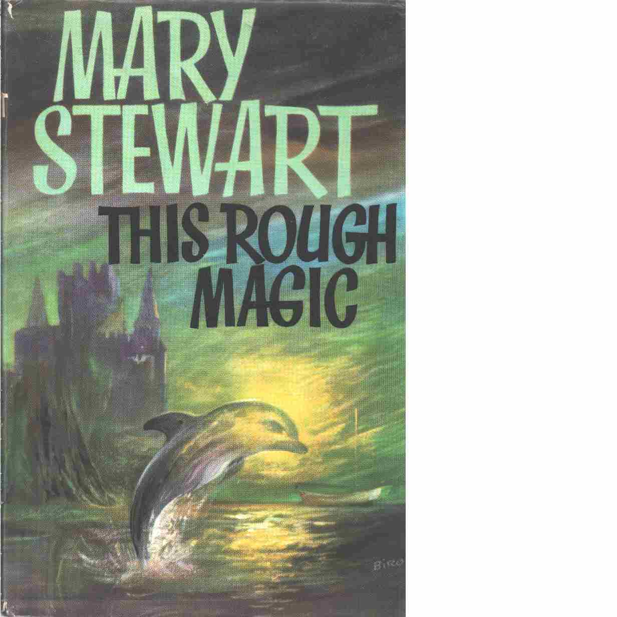This Rough Magic - Stewart, Mary