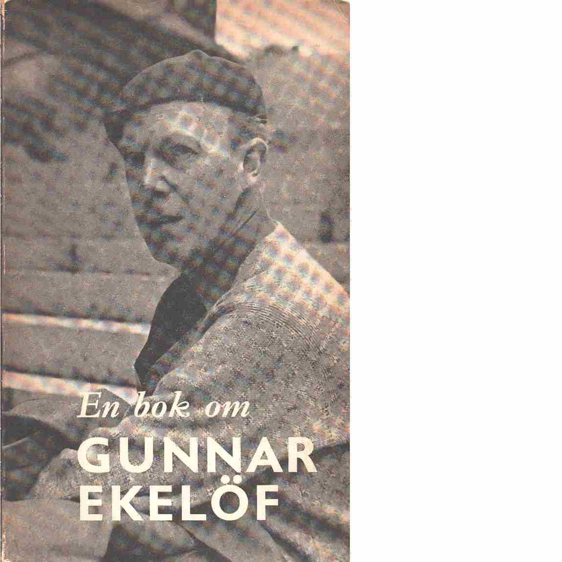 En bok om Gunnar Ekelöf - Red.