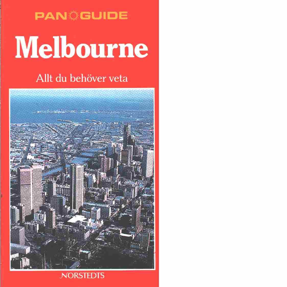 Melbourne : allt du behöver veta - Erskine, Maureen