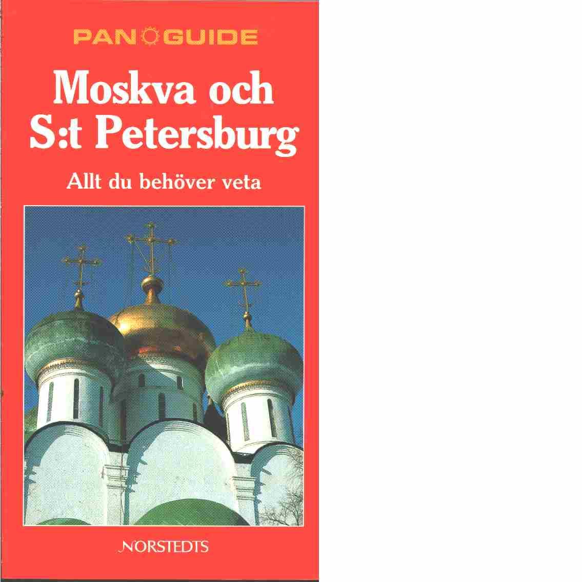 Moskva och S:t Petersburg  - Rice, Christopher och Rice, Melanie
