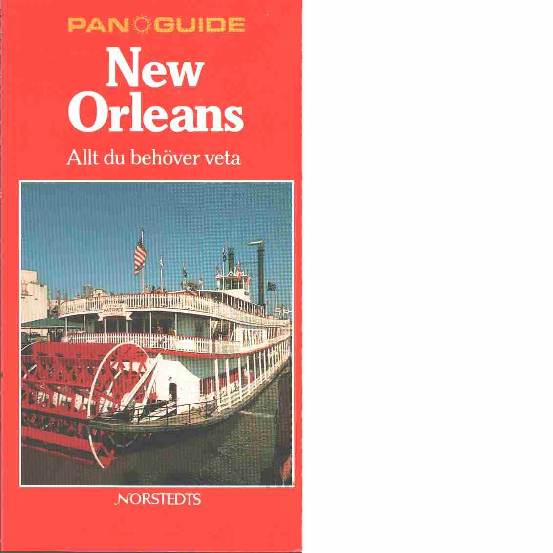New Orleans : allt du behöver veta - Naylor, Honey