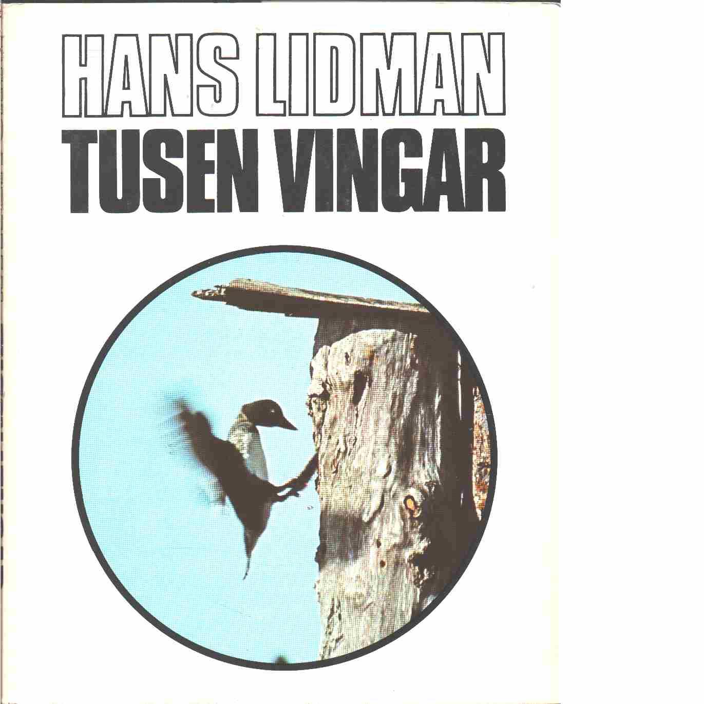 Tusen vingar - Lidman, Hans