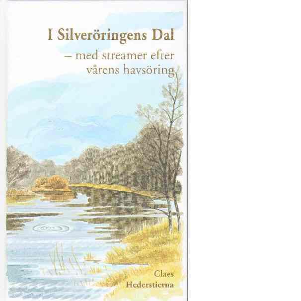 I Silveröringens Dal - Hedenstierna, Claes
