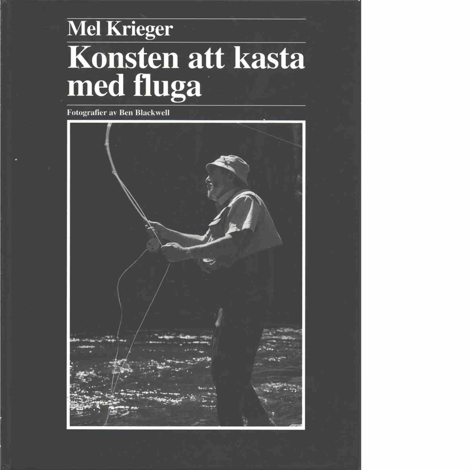 Konsten att kasta med fluga - Krieger, Mel