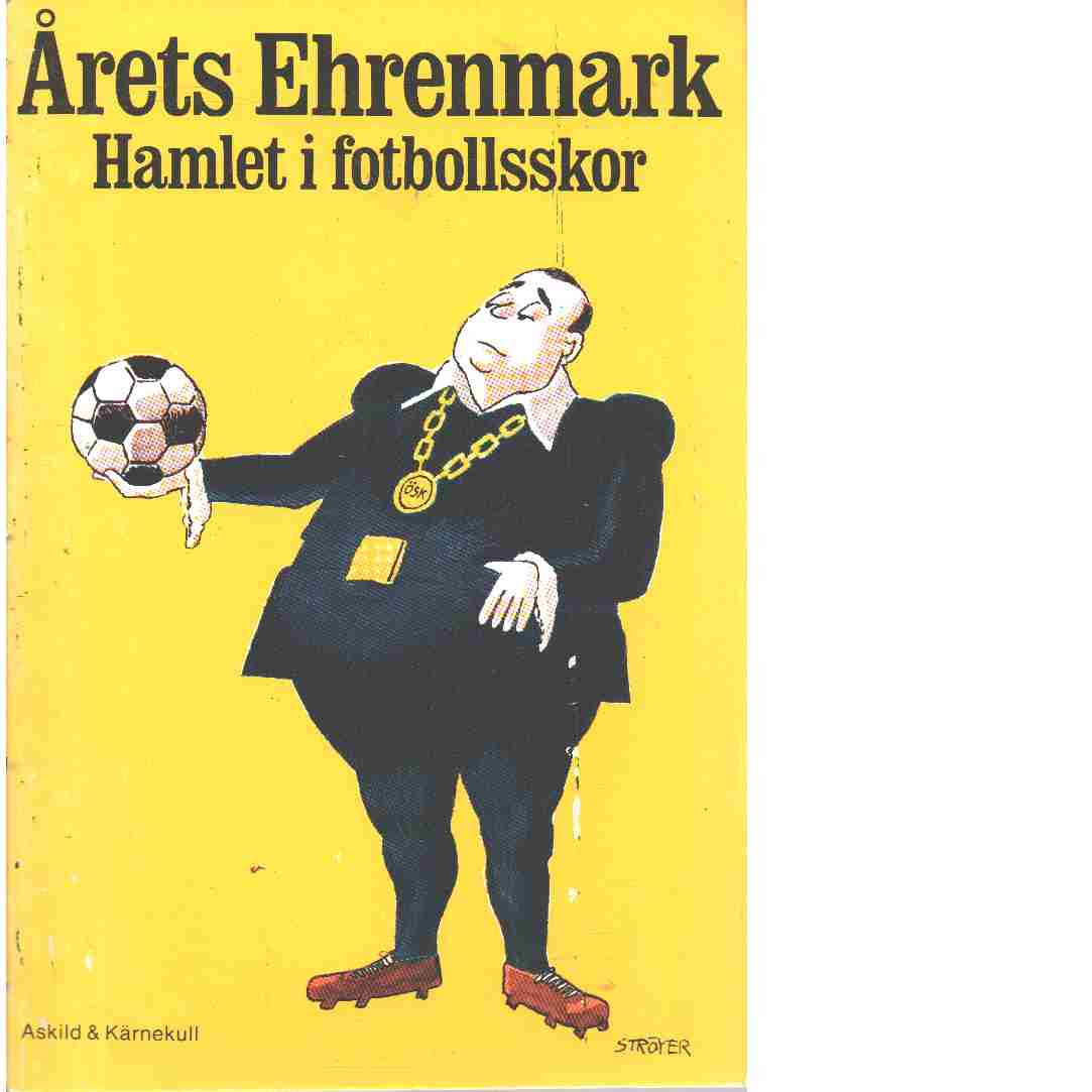 Hamlet i fotbollsskor - Ehrenmark, Torsten