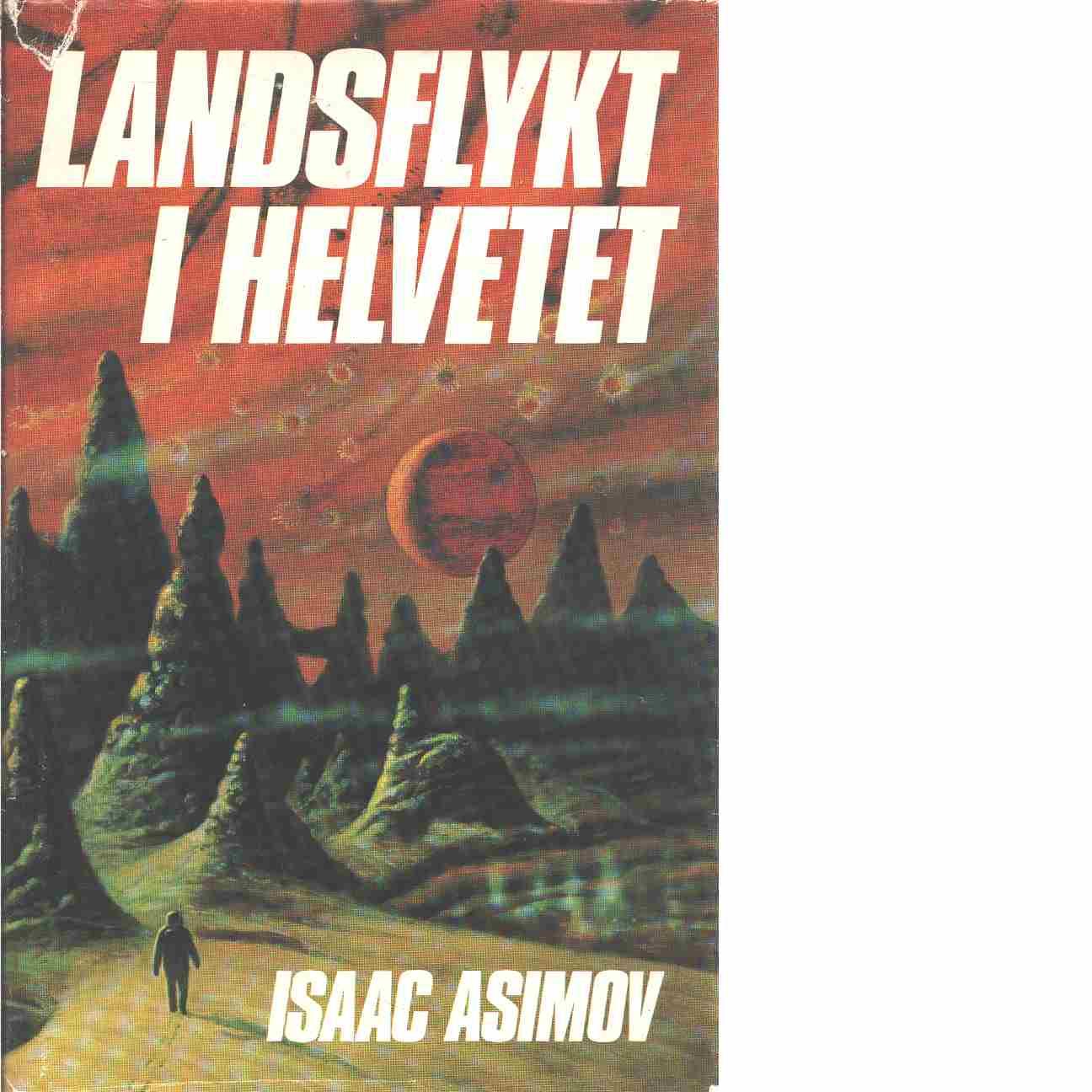 Landsflykt i helvetet  - Asimov, Isaac