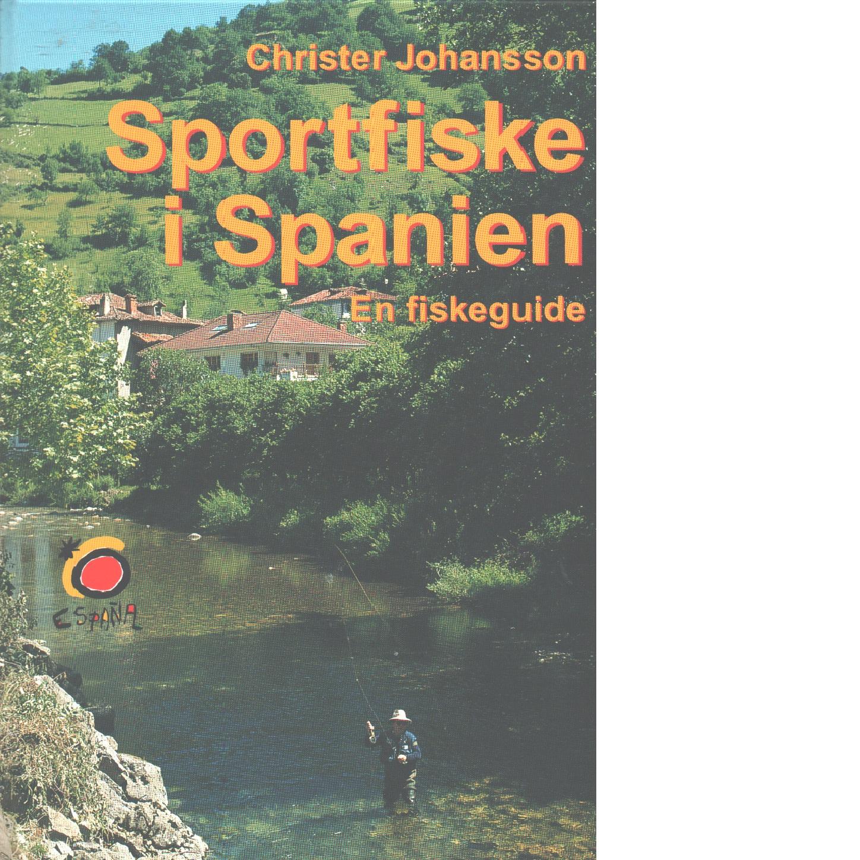 Sportfiske i Spanien - Johansson, Christer