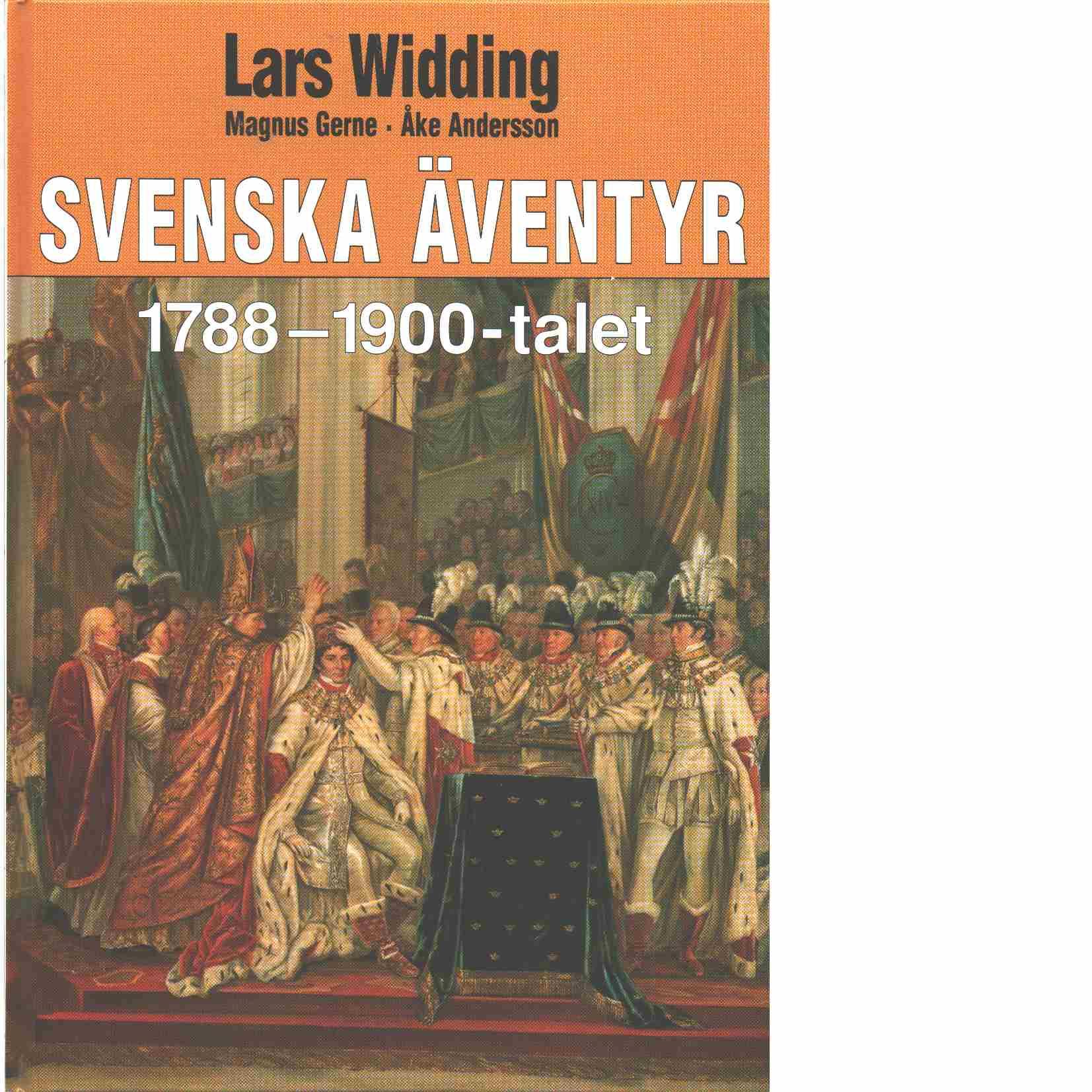 Svenska äventyr. [3], [1788-1900-talet] - Widding, Lars och Gerne, Magnus, samt Andersson, Åke