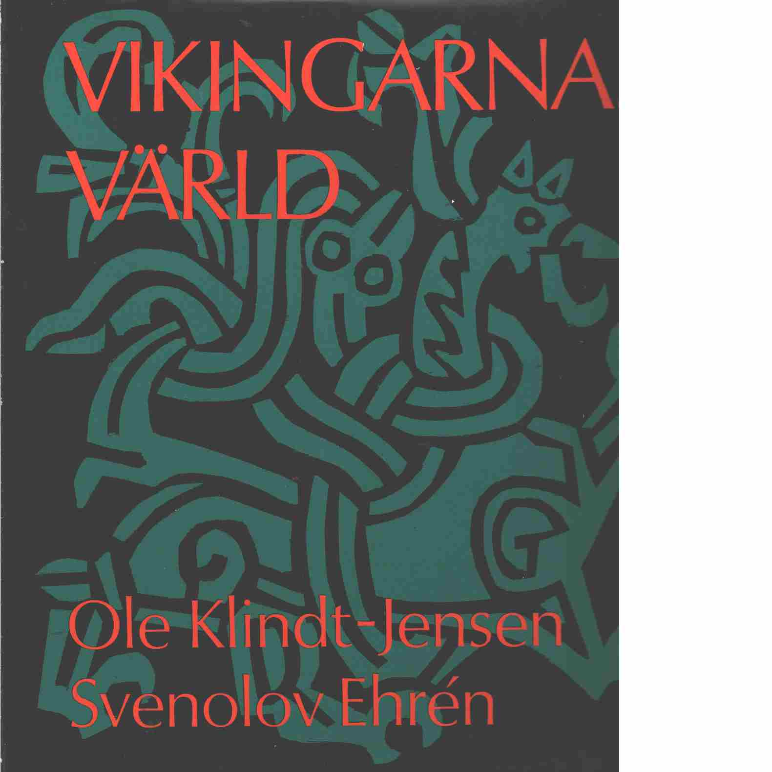 Vikingarnas värld - Klindt-Jensen, Ole
