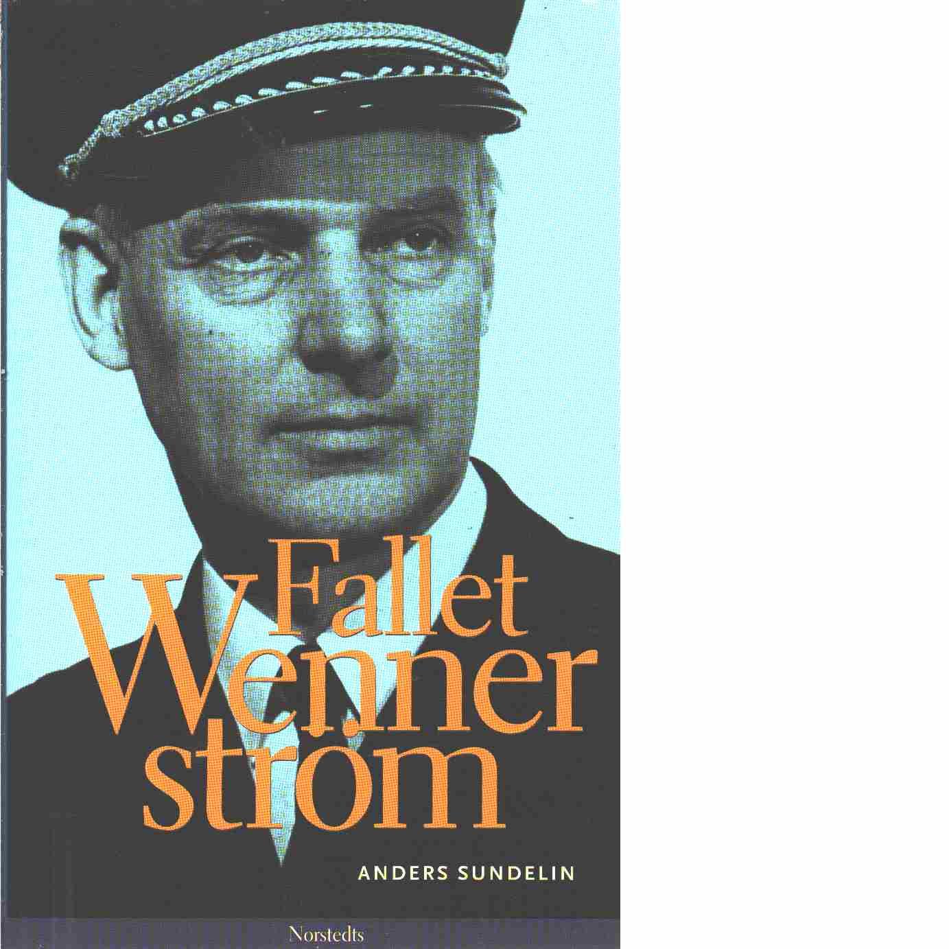 Fallet Wennerström - Sundelin, Anders
