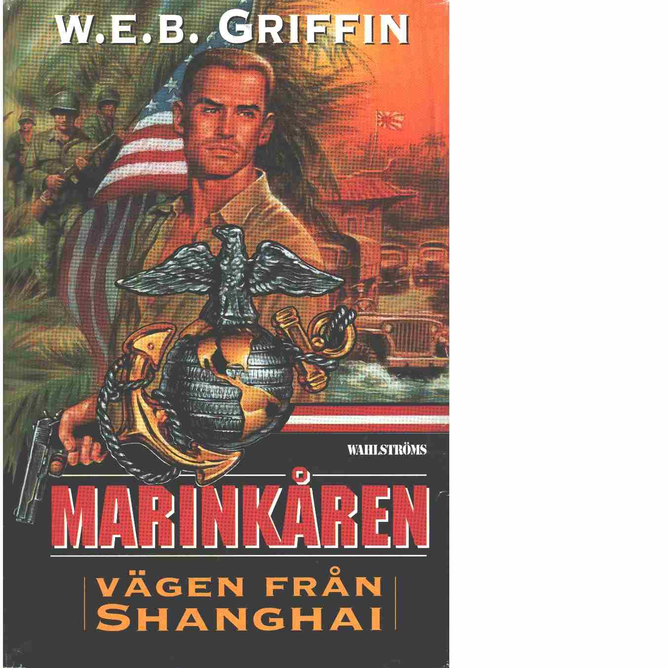 Vägen från Shanghai - Griffin, W. E. B.