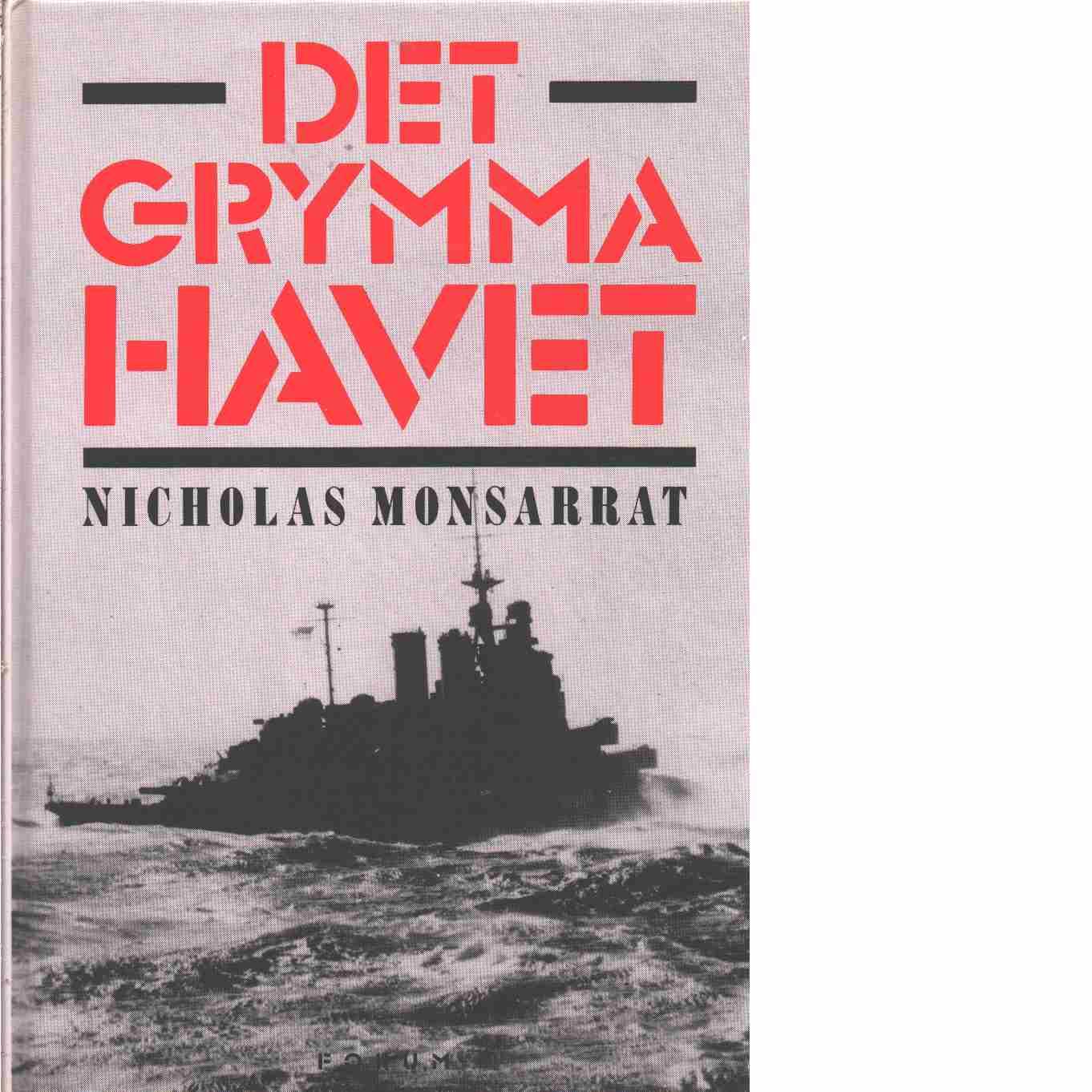 Det grymma havet - Monsarrat, Nicholas
