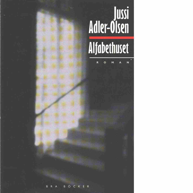 Alfabethuset  - Adler-Olsen, Jussi