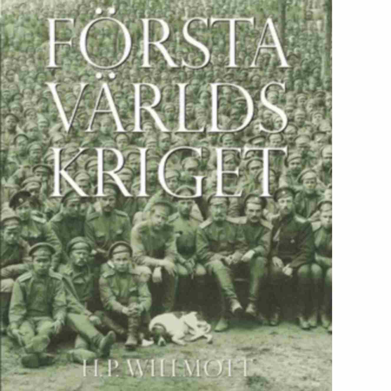 Första världskriget - Willmott, H. P.