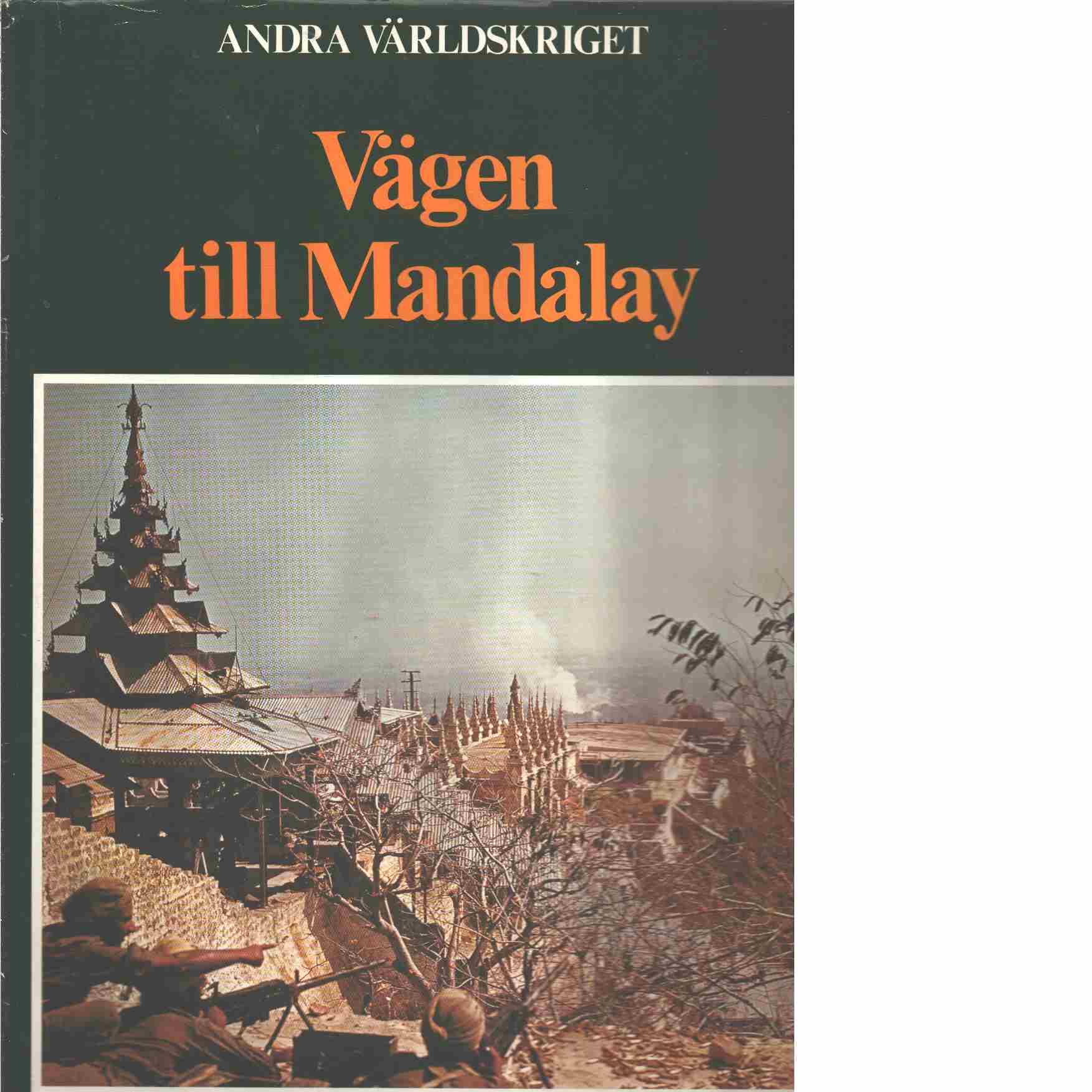 Vägen till Mandalay - Bauer, Eddy