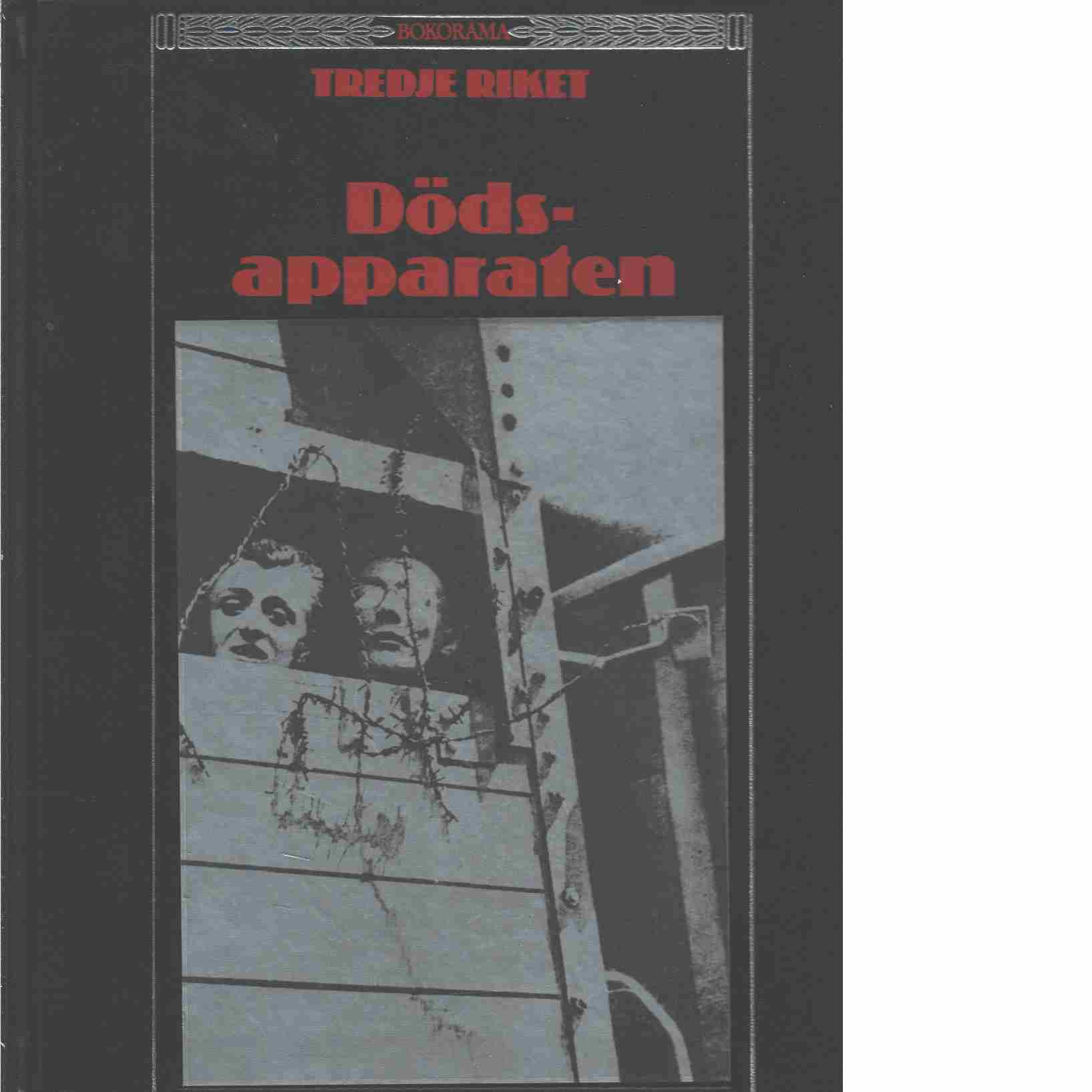 Dödsapparaten - Red. Time-Life Books