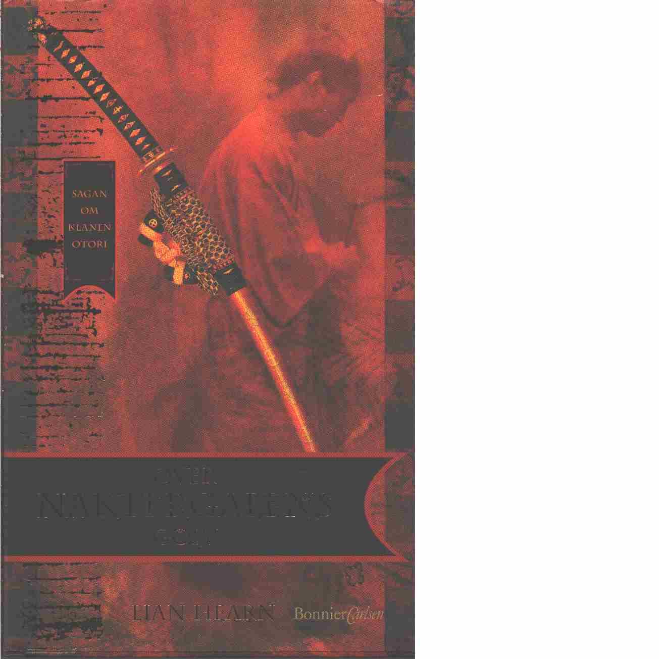 Över näktergalens golv - Hearn, Lian pseudonym för Gillian Rubinstein