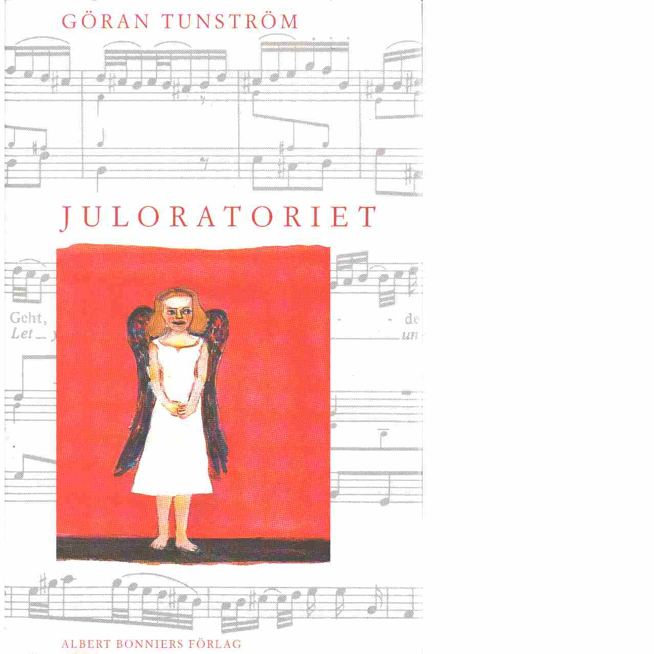 Juloratoriet  - Tunström, Göran