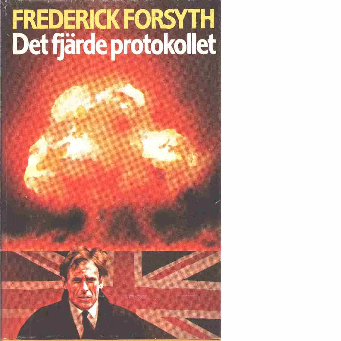 Det fjärde protokollet - Forsyth, Frederick