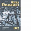 Andra världskriget. 7, 1942 års händelser - Piekalkiewicz, Janusz