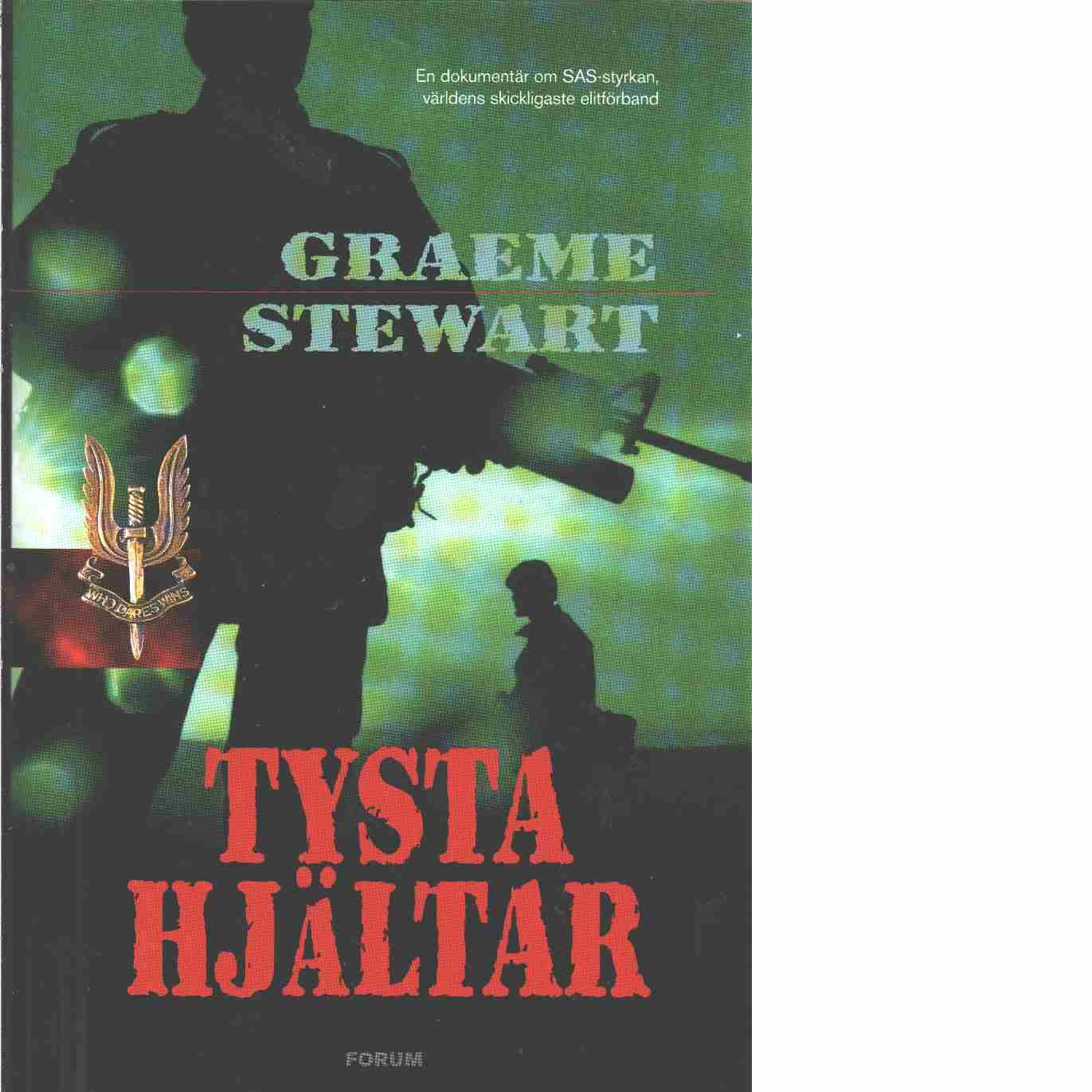 Tysta hjältar - Stewart, Graeme