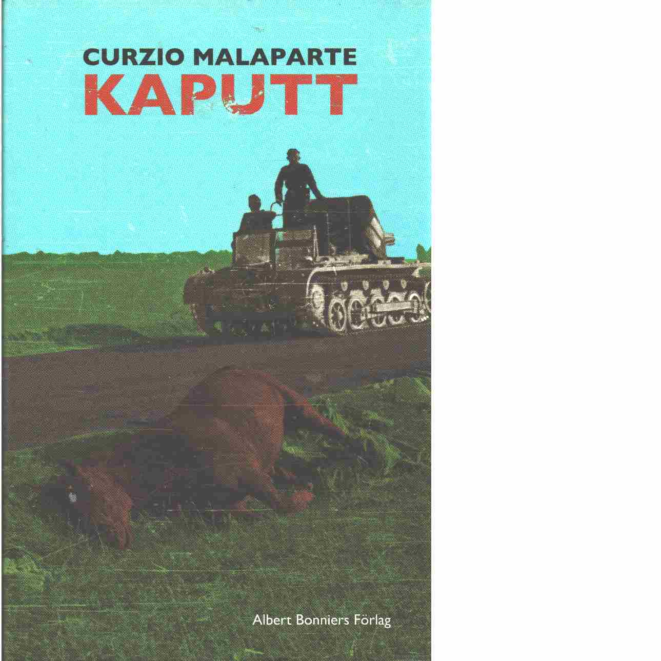 Kaputt - Malaparte, Curzio
